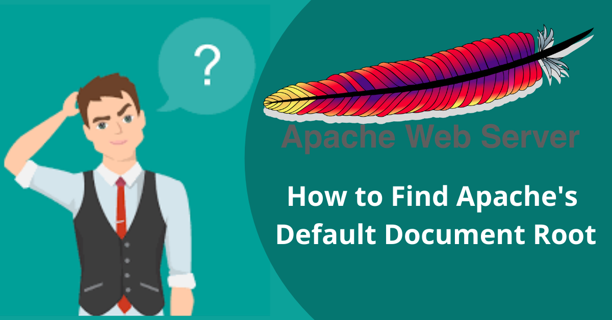 how to find Apache's Default root directory